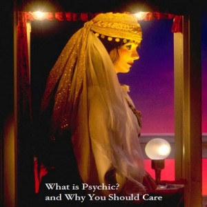 What is Psychic?